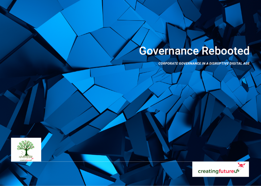 GOVERNANCE REBOOTED – Corporate Governance In A Disruptive Digital Age